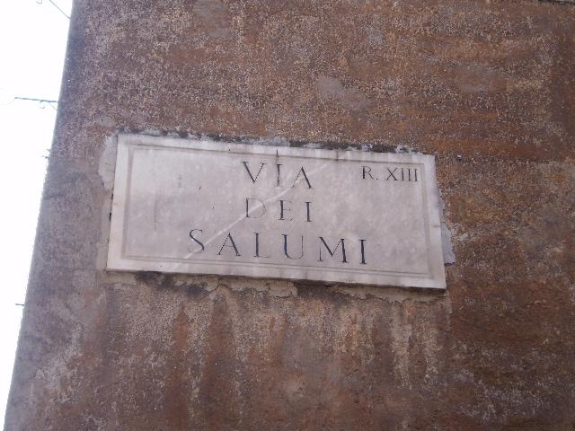 Via dei Salumi.