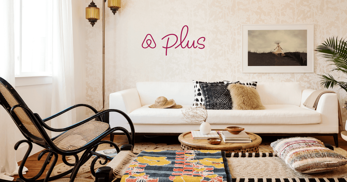 voici airbnb plus. Black Bedroom Furniture Sets. Home Design Ideas