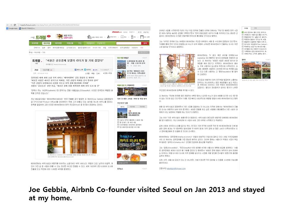Joe Gebbia, Airbnb Co-founder visited Seoul on Jan 2013 and stayed at my home. ((website hidden)_dir(phone number hidden).html)