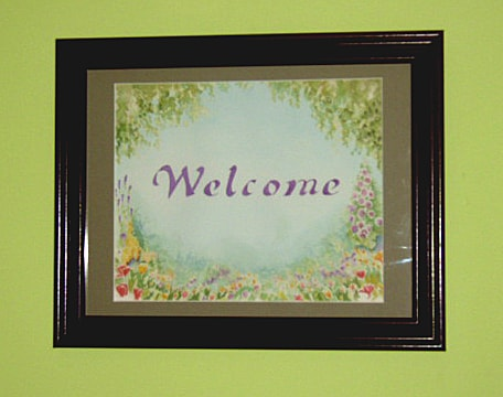 Hand painted Welcome as you come in the door..