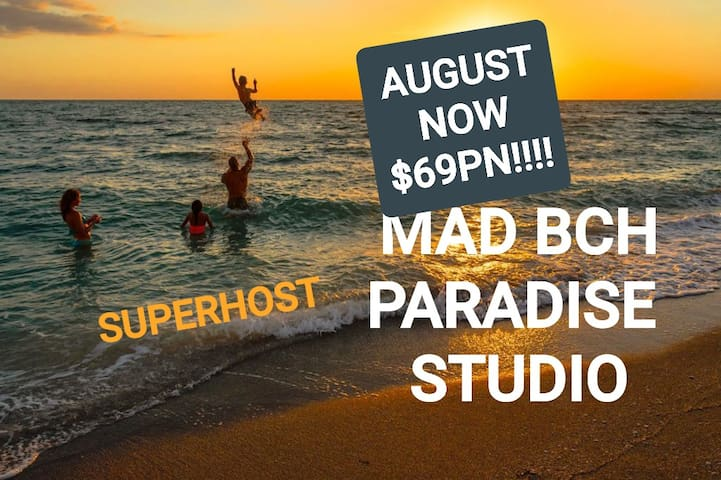 Mad Bch Paradise Studio**AUGUST NOW $69 PN**