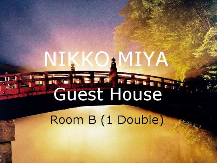 NIKKO MIYA Guest Houseー B (Double bed) 東武日光駅徒歩2分