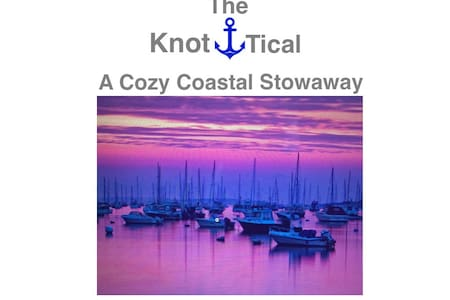 The Knot-tical A Cozy Stowaway - 馬布爾黑德(Marblehead)