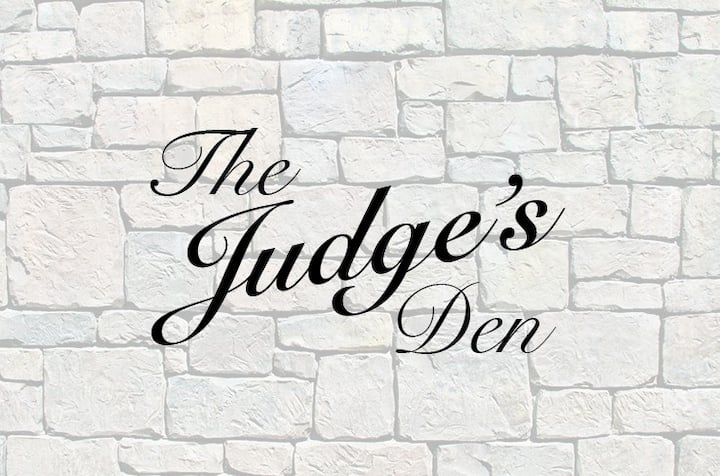 The Judge's Den