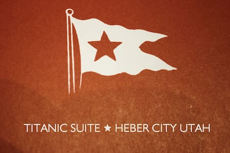 Heber City Titanic Getaway - 143 Reviews!