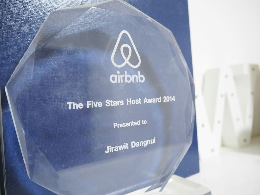 One of my pride from Airbnb! Winner of all Thailand Five Stars Hosts in 2014!
