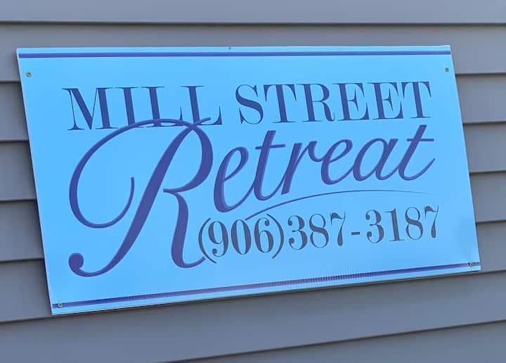 Mill Street Retreat