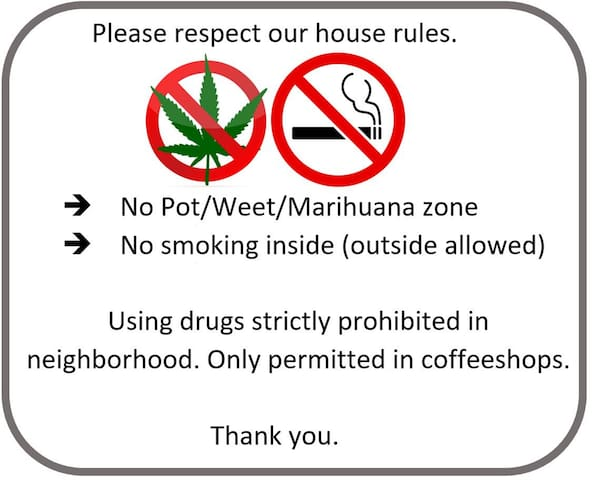 No drugs allowed.