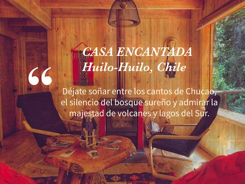 Casa Encantada Huilo Huilo