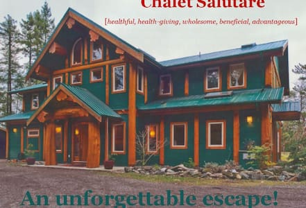 Come and experience our beautiful Chalet Salutare - 納努斯灣(Nanoose Bay) - 自然小屋