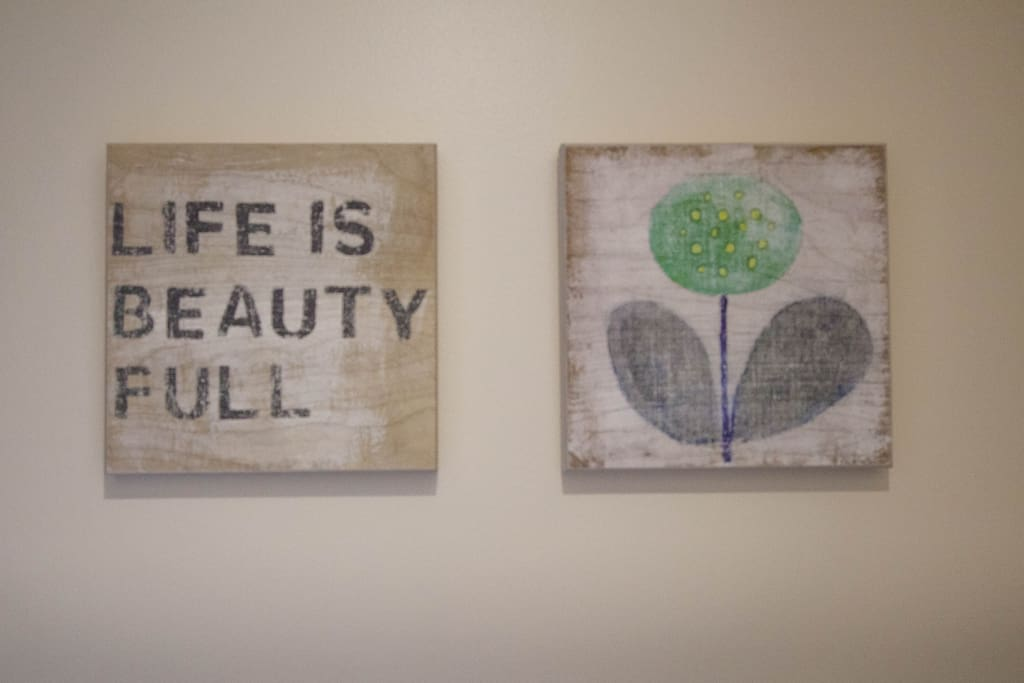 Life is beauty-ful at our home!