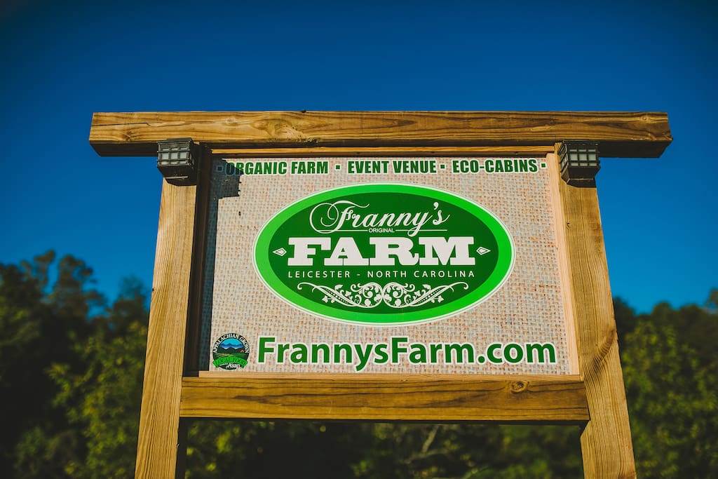 Franny's Farm sign at entrance to our organic farm in Leicester- only 20 minutes from downtown Asheville.