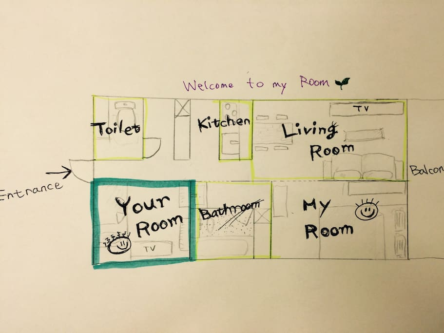 Your room & My room