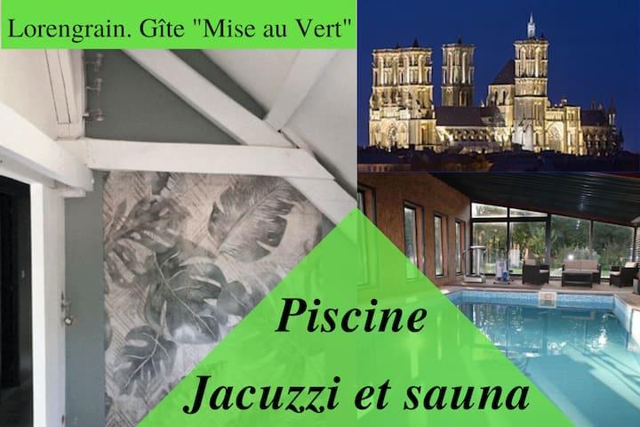 "*Gîte "" Mise au Vert "" *"