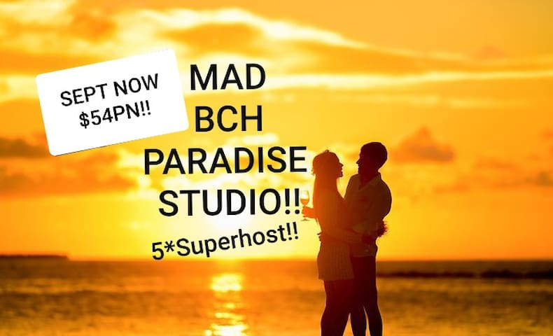 MAD BCH PARADISE STUDIO*SEPT NOW$54PN !