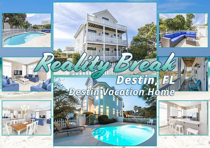 REALITY BREAK – DESTIN'S PREMIER VACATION HOME