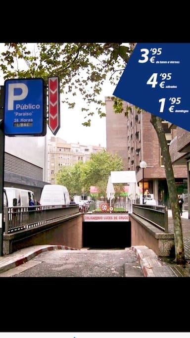 Parking situado mas barato de todo Zaragoza en :  Calle León XIII, s/n, 50008 Zaragoza,  5 minutos del apartamento andando.  http://www.interparking.es/es-ES/find-parking/Paraiso/ De lunes a viernes: 3,95 € / 24 horas  Sábados: 4,95 € / 24 horas  Domingos: 1,95 € / 24 horas