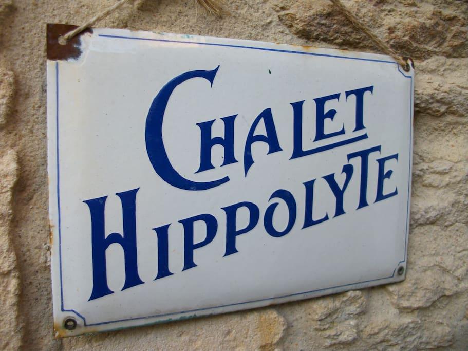 -Hippolyte était mon grand-père, même si la maison n'est pas un châlet ! Hippolyte was my grand father