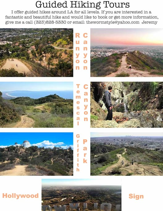 I offer hiking tours to all of the best hikes in LA. If you are interested in booking or for more information, please call (323)828-5330 or email thewormstyle@yahoo.com