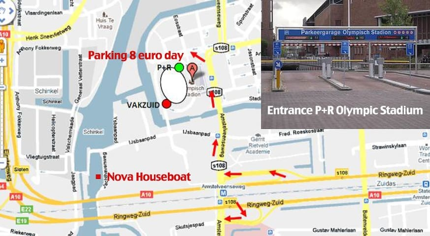 Nova Houseboat parking in P+R Olympic Stadium 10 euro a day including bus tickets or you can use our private parking also close by. We will give you a coin for that if you need it. Also 10 euro per night.