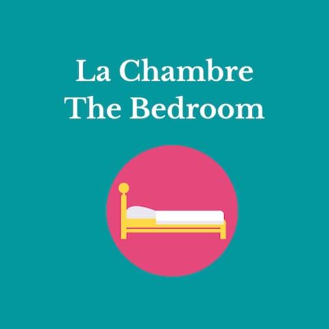 La chambre/ The bedroom