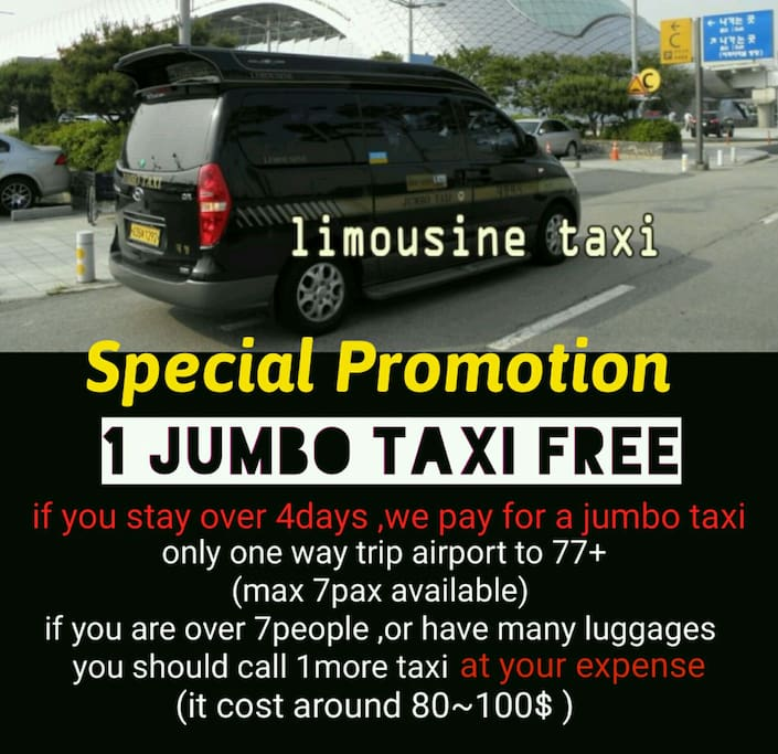 We support 1 jumbo taxi (over 4 stays)