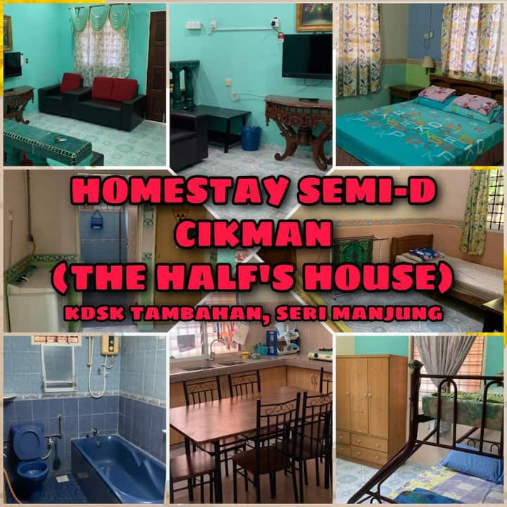 Homestay Semi-D CikMan (The Half's House)