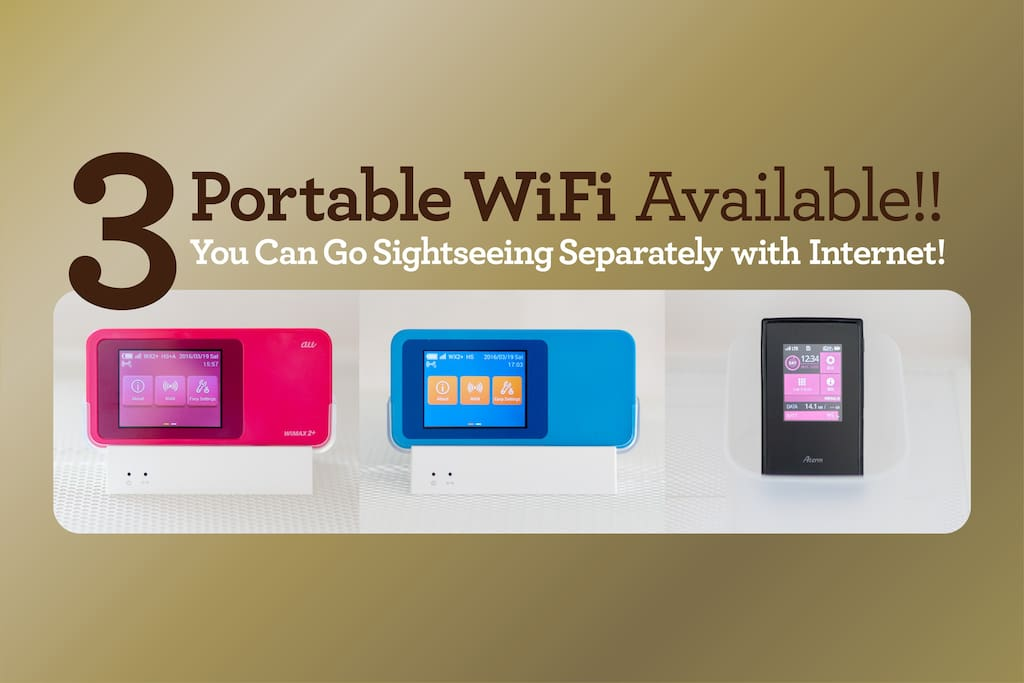 3 Portable Wi-Fi Available, So You Can Go Different Places in 3 Groups with Internet!