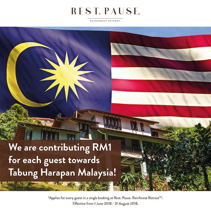 We are contributing RM1 for each guest towards Tabung Harapan Malaysia from 1 June - 31 August 2018. We are proud to be Malaysians!