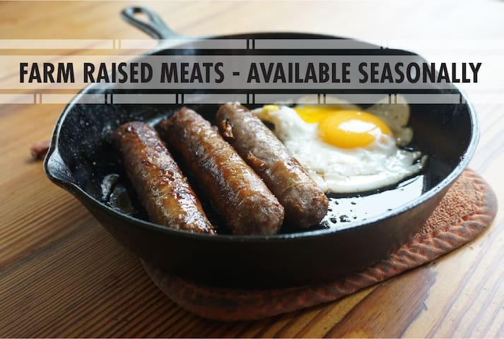 A variety of our own farm raised non - GMO meats are a available to enjoy during your stay or to take home with you.