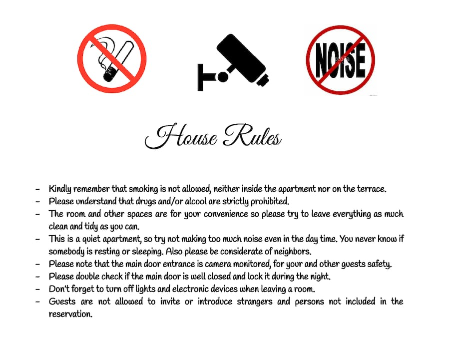 OUR HOUSE RULES, a few, but really important!