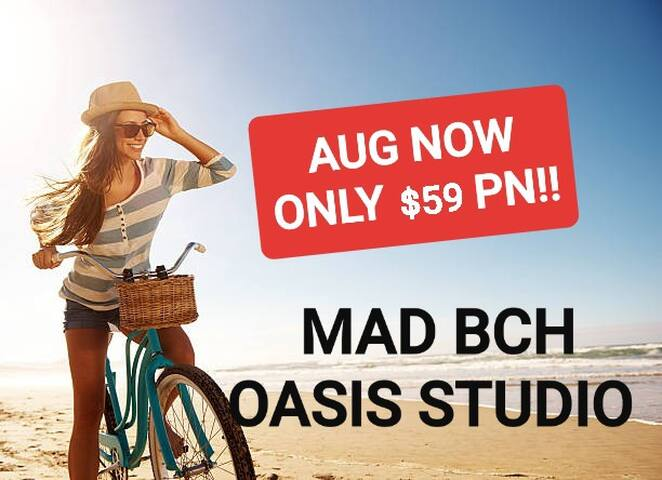 Mad Bch Oasis Studio**AUGUST NOW $59 PN !!