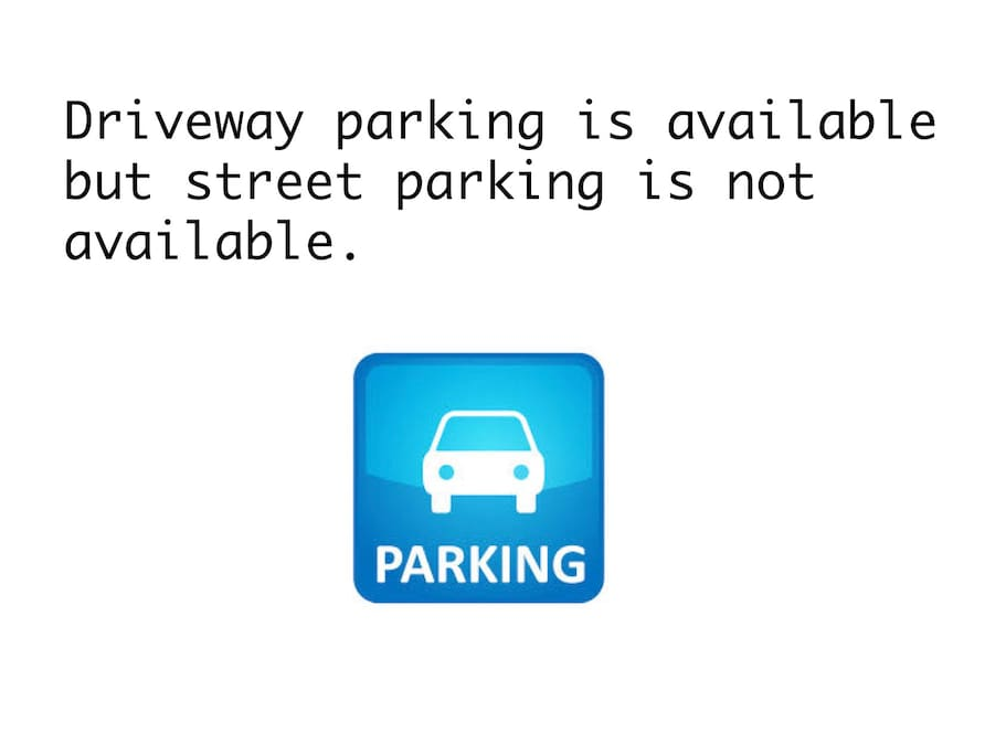 Parking spot available in the driveway.