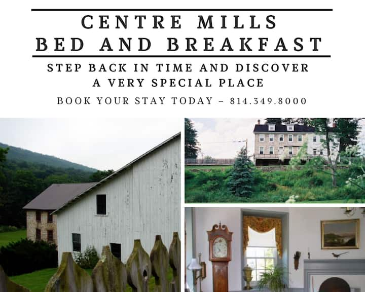 Centre Mills Bed and Breakfast