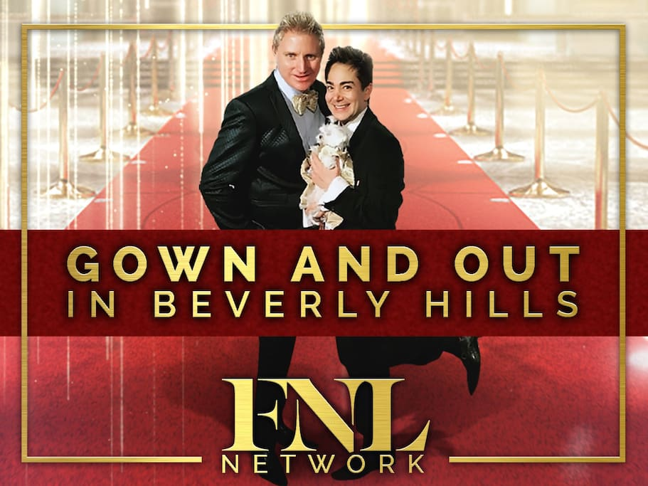 """Stars of the new show """"Gown and Out in Beverly Hills"""" are your personal hosts!"""