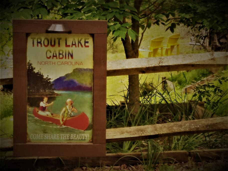 Find this sign and you've found the cabin