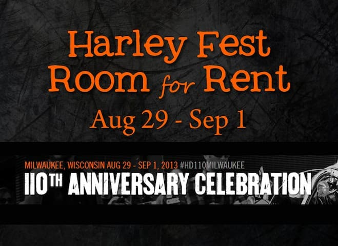 Room available for HarleyFest - Milwaukee - Hus
