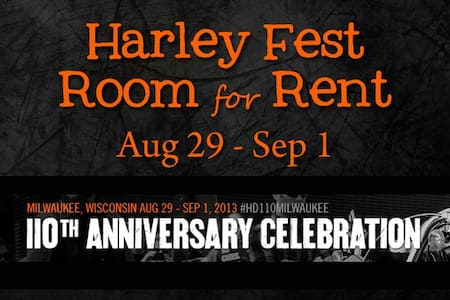 Room available for HarleyFest - Milwaukee - House