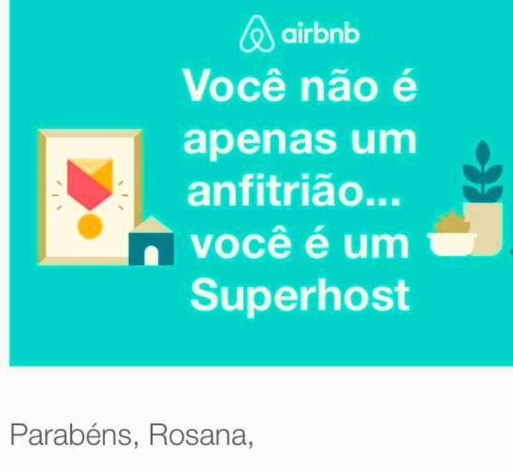 Congratulations Rosana! You could again! You are not just a host...you are a superhost AIrBnb!  Parabéns Rosana!  Você conseguiu novamente!  Você não é apenas um anfitrião... você é um Superhost AirBnb!