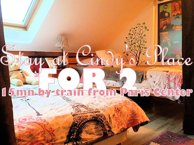 Cheap stay for 2 *15mn from Paris Center in train*