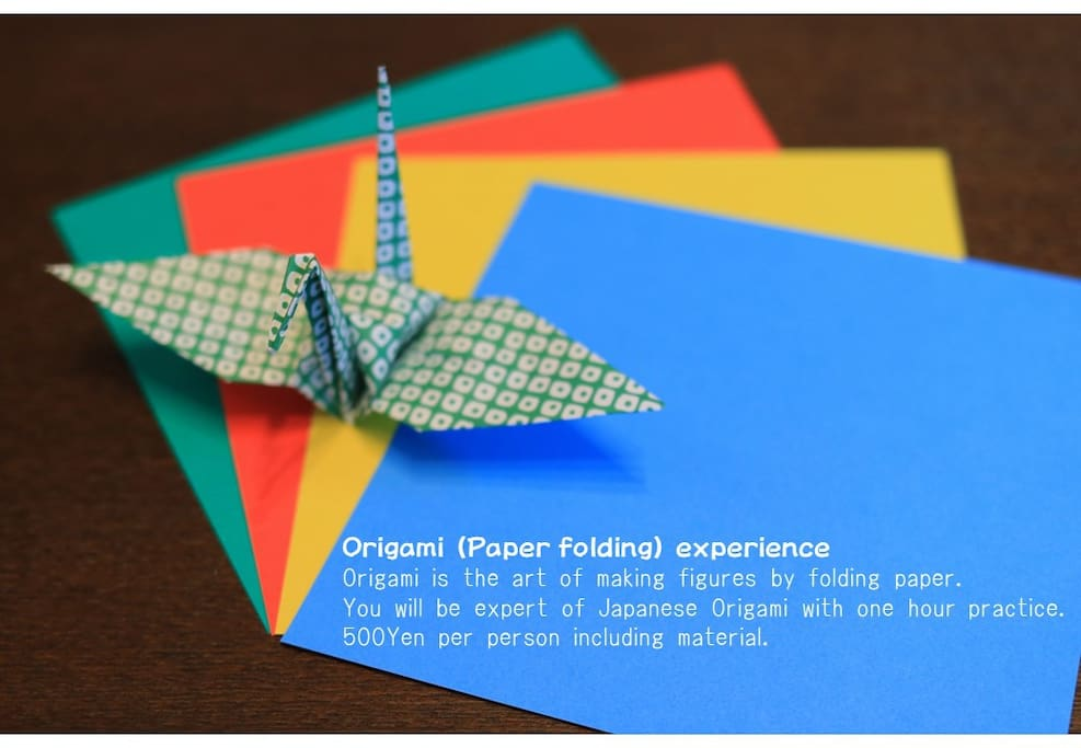 You can learn Japanese traditional Origami Art at my house.