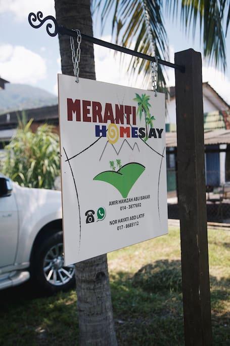 Meranti Homestay signage