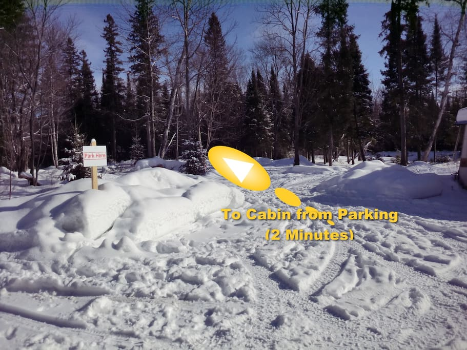 Parking area (2 minute walk to cabin, but we assist you with ski-doo and sled, or ATV.