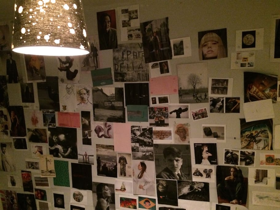 With some random interesting, ridiculous or nice pics on the wall.