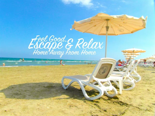 Feel Good, Escape & Relax Home Away From Home