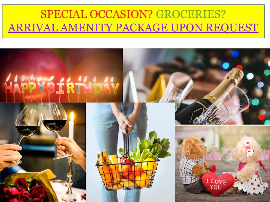 Ask how we can do your grocery shopping for arrival or set up for a special occasion.