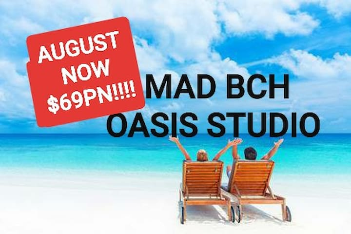 Mad Bch Oasis Studio**AUGUST NOW $69 PN**