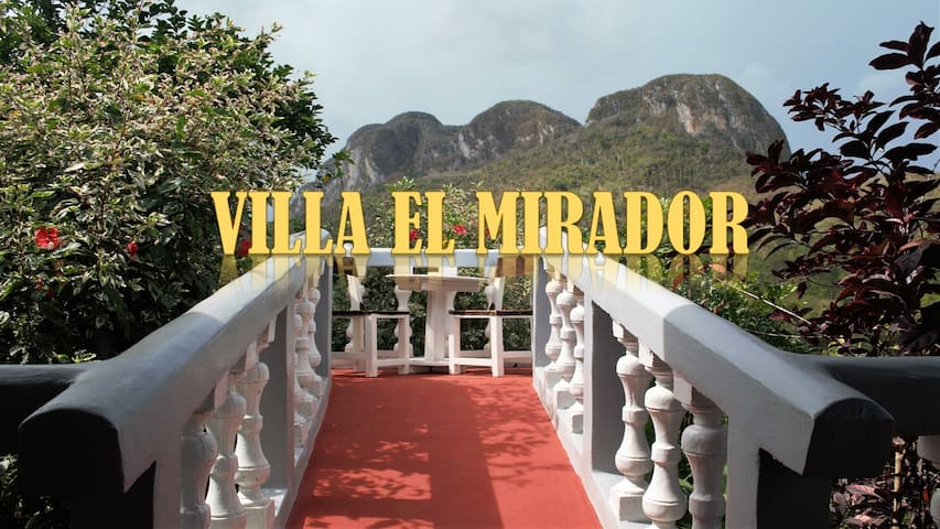 Villa El Mirador, en el corazón de Vinales, Cuba