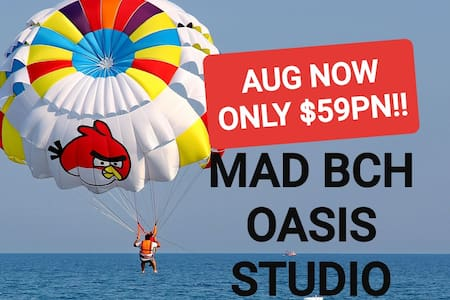 Mad Bch Oasis Studio**AUGUST SPECIAL$59 PN !