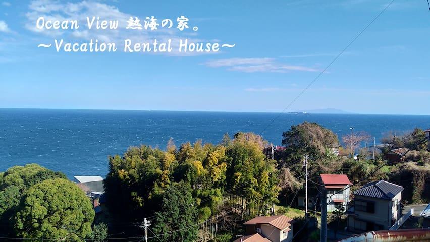 OCEAN VIEW Atami house